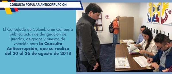 El Consulado de Colombia en Canberra publica actas de designación de jurados, delgados y puestos de votación para la Consulta Anticorrupción, que se realiza del 20 al 26 de agosto de 2018