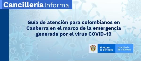 Guía de atención para colombianos en Canberra en el marco de la emergencia generada por el virus COVID-19
