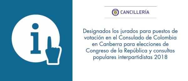 Designados los jurados para puestos de votación en el Consulado de Colombia en Canberra para elecciones de Congreso de la República y consultas populares interpartidistas 2018